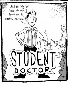 "Second-year medical student Jason Bitterman contributed his comic strip ""Student Doctor B.A."" to the inaugural issue of ""Anastomoses."""
