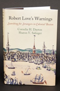 'Robert Love's Warnings: Searching for Strangers in Colonial Boston,' by Cornelia H. Dayton and Sharon V. Salinger. (Sean Flynn/UConn Photo)