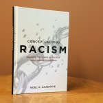 A new book by a UConn sociologist discusses the need for more direct language to address systemic racism.